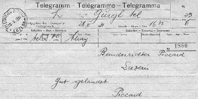 télégramme laconique envoyé par Auguste Piccard (1884-1962) au juge fédéral Paul Piccard (1874-1966), après son aterrissage sur un glacier près de Gurgl, dans l'Oetzal (Tyrol autrichien) le 28 mai 1931